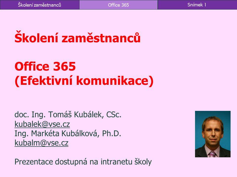 Školení zaměstnanců Office 365 (Efektivní komunikace)