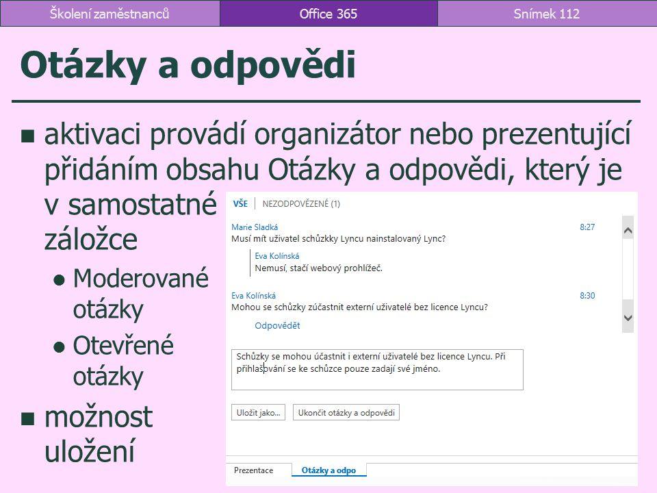 Školení zaměstnanců Office 365. Otázky a odpovědi.