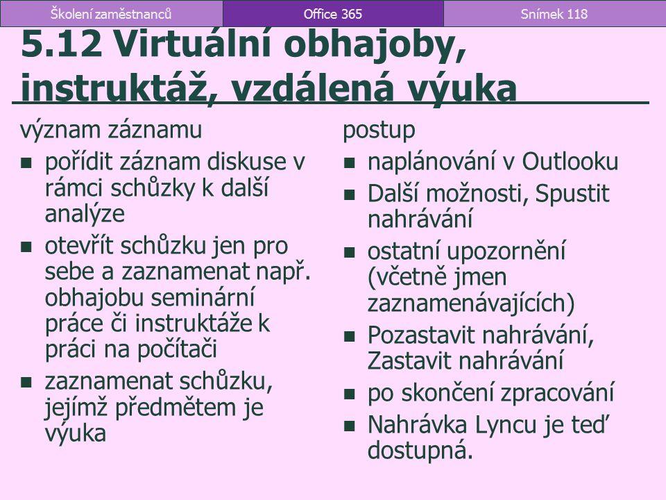 5.12 Virtuální obhajoby, instruktáž, vzdálená výuka