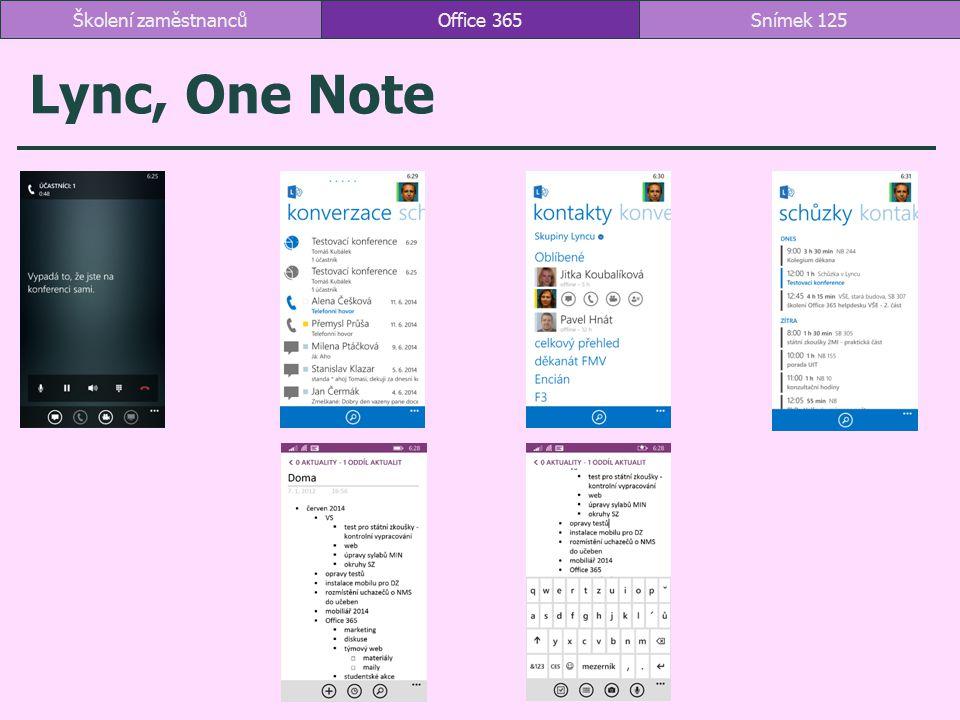 Školení zaměstnanců Office 365 Lync, One Note