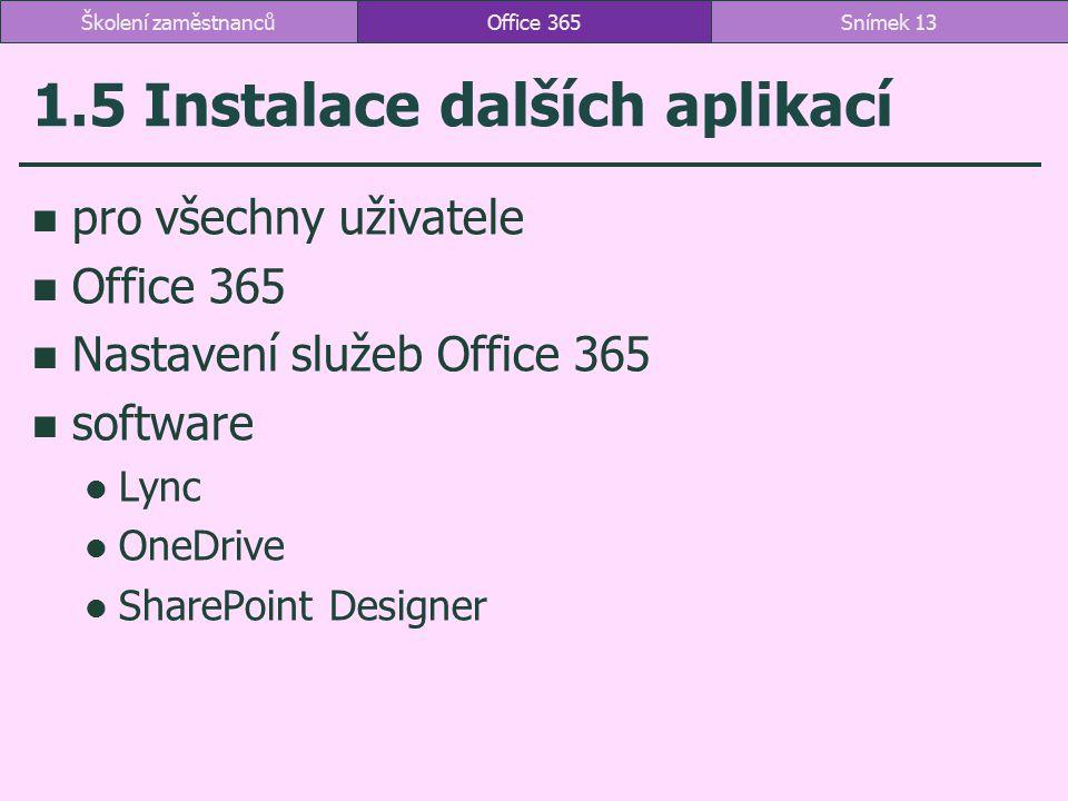 1.5 Instalace dalších aplikací
