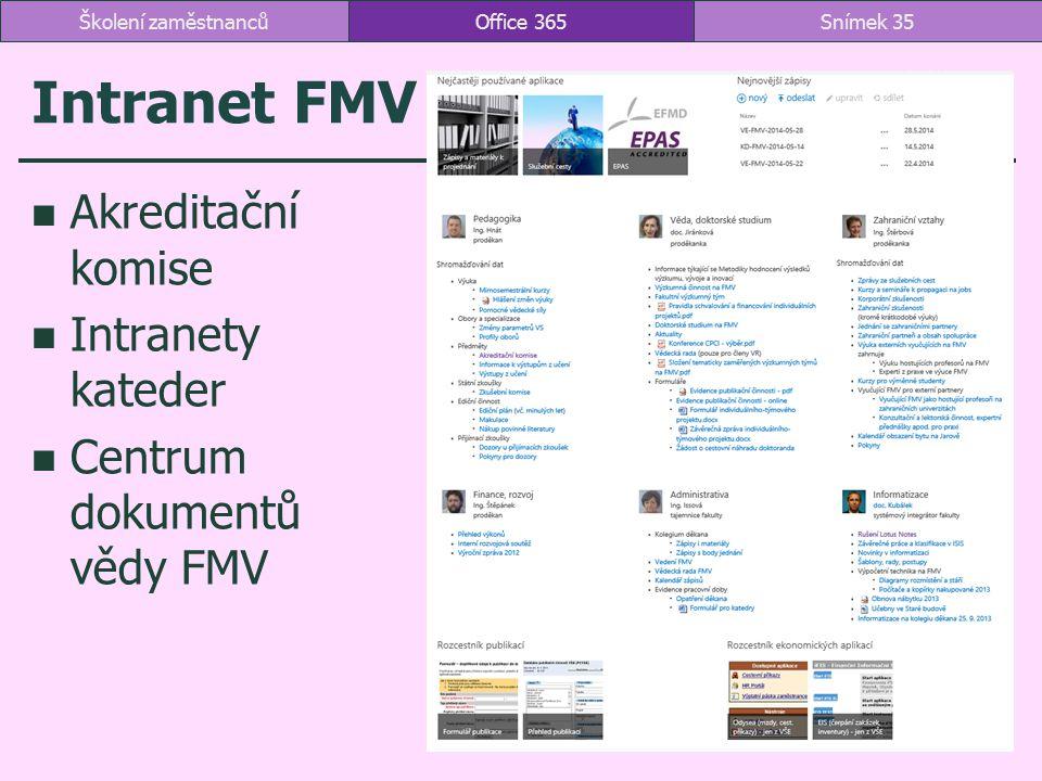 Intranet FMV Akreditační komise Intranety kateder