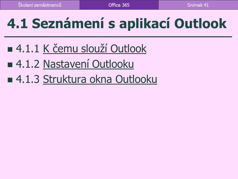 4.1 Seznámení s aplikací Outlook