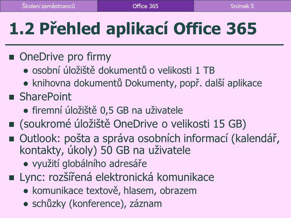 1.2 Přehled aplikací Office 365