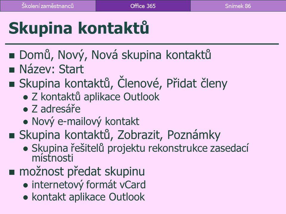Skupina kontaktů Domů, Nový, Nová skupina kontaktů Název: Start