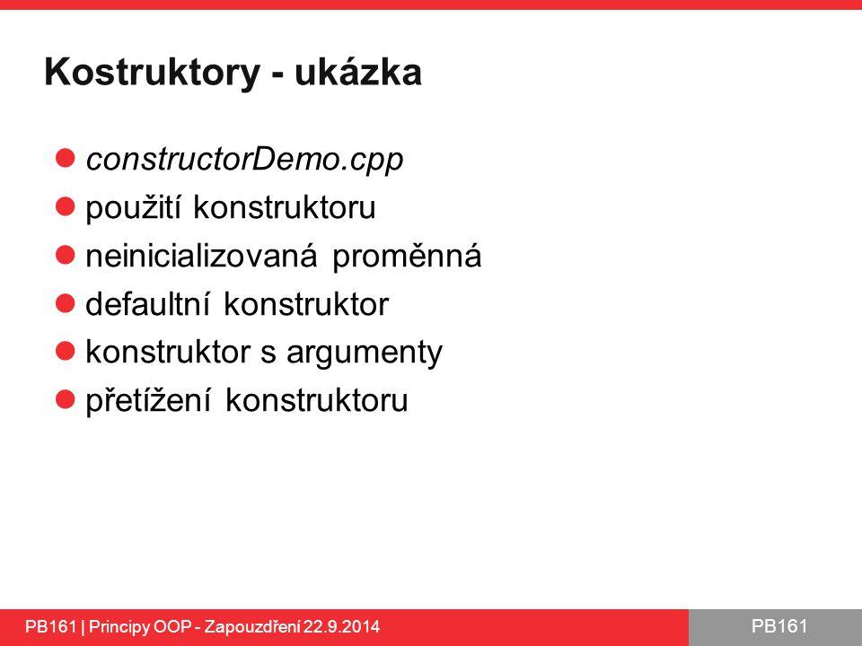 Kostruktory - ukázka constructorDemo.cpp použití konstruktoru