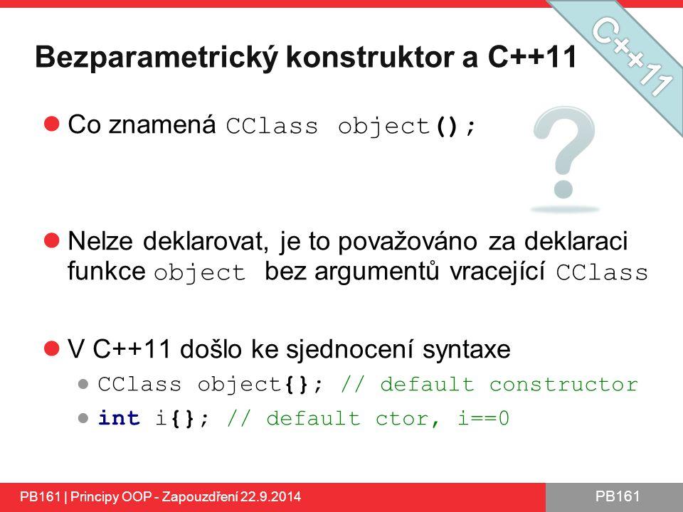 Bezparametrický konstruktor a C++11