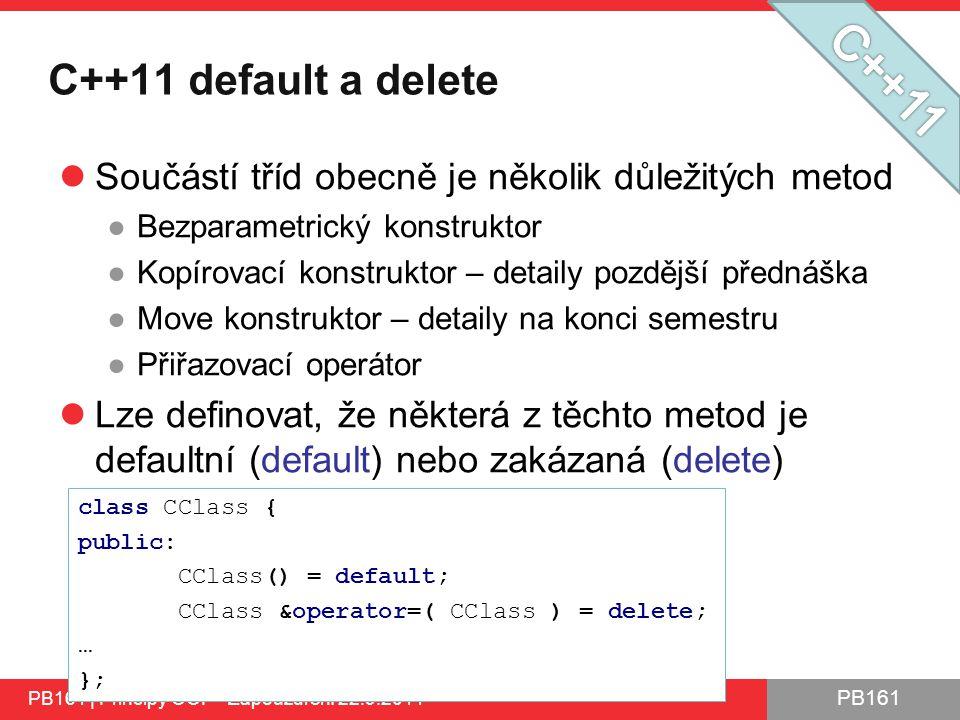 C++11 C++11 default a delete