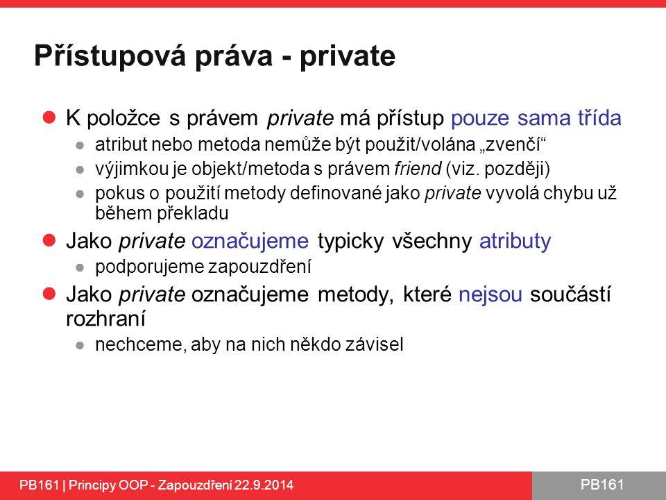 Přístupová práva - private