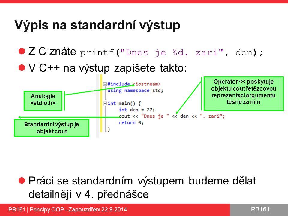 Výpis na standardní výstup