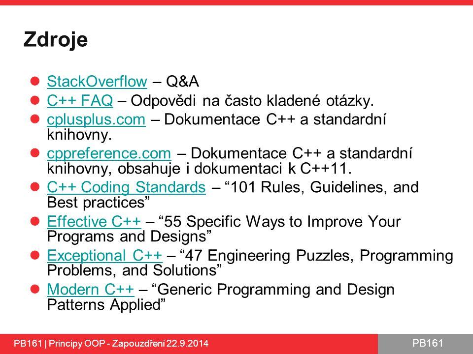 Zdroje StackOverflow – Q&A C++ FAQ – Odpovědi na často kladené otázky.