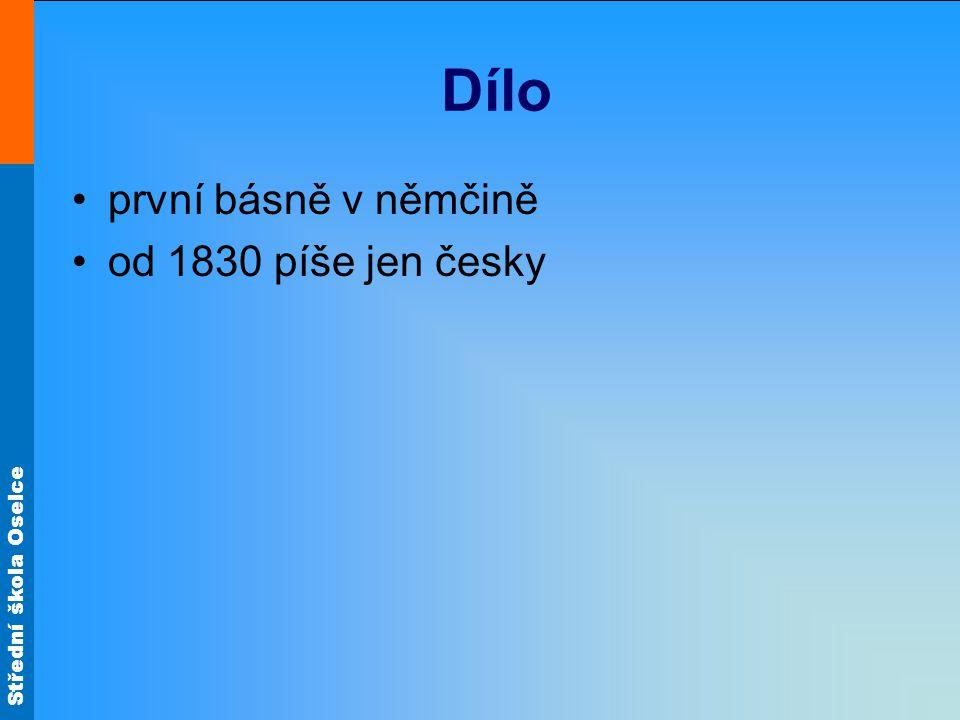 Dílo první básně v němčině od 1830 píše jen česky