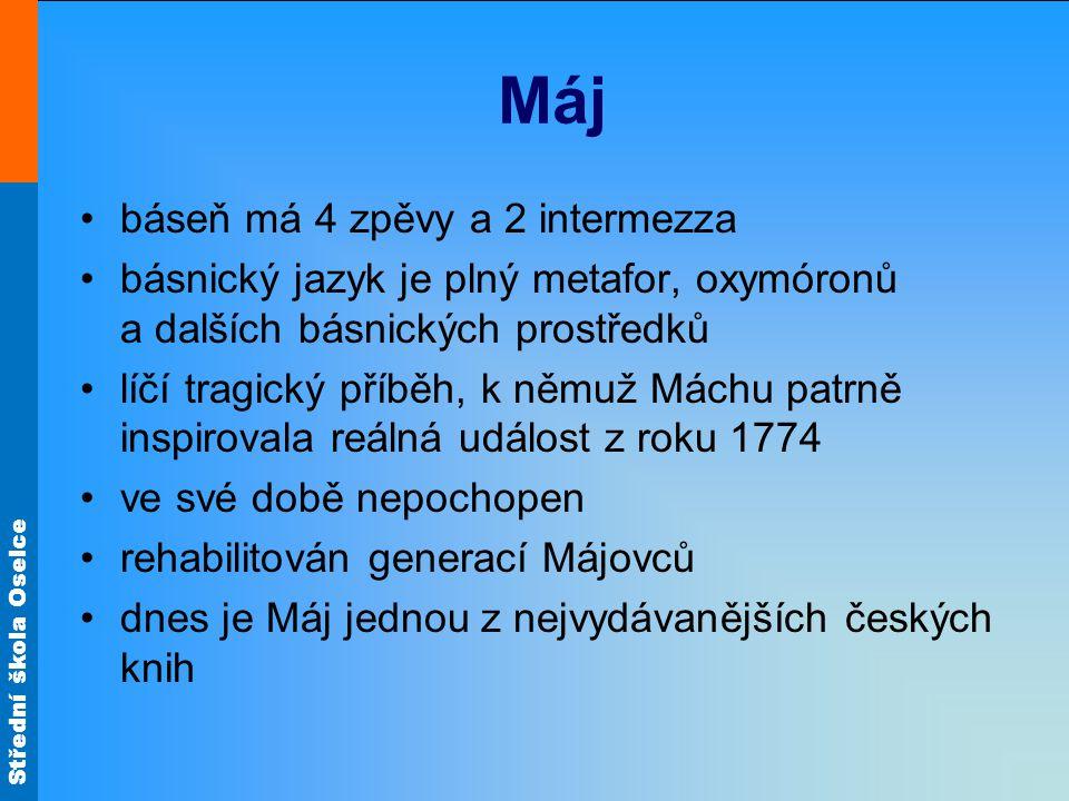 Máj báseň má 4 zpěvy a 2 intermezza
