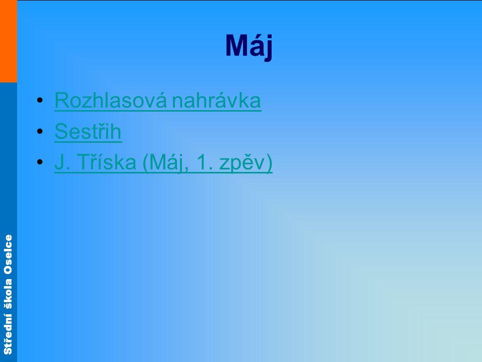 Máj Rozhlasová nahrávka Sestřih J. Tříska (Máj, 1. zpěv)