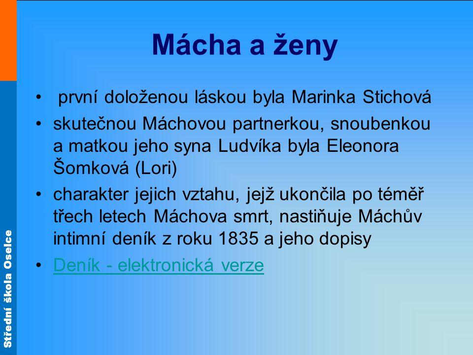 Mácha a ženy první doloženou láskou byla Marinka Stichová