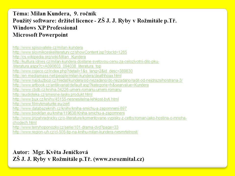 Téma: Milan Kundera, 9. ročník