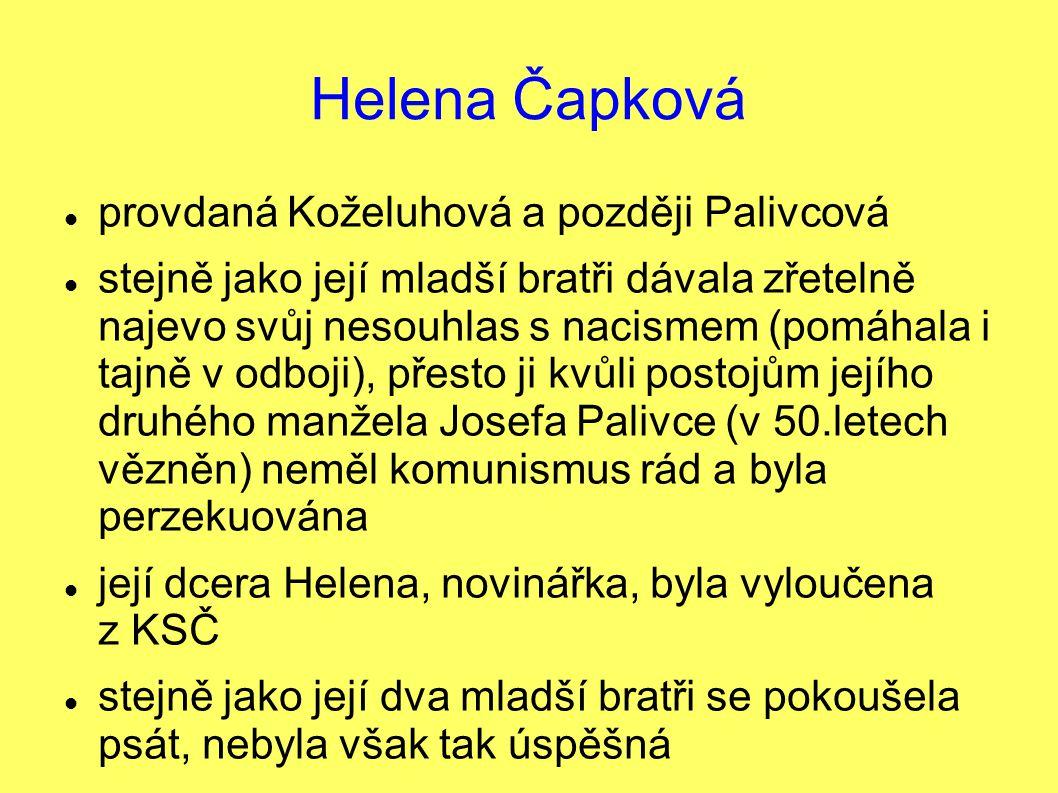 Helena Čapková provdaná Koželuhová a později Palivcová