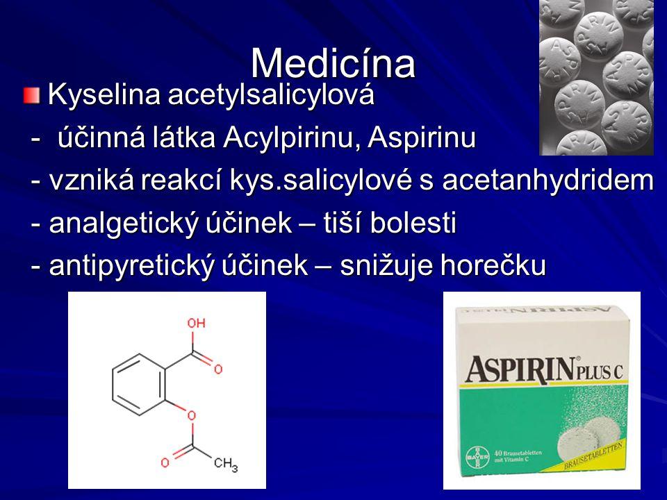 Medicína Kyselina acetylsalicylová - účinná látka Acylpirinu, Aspirinu