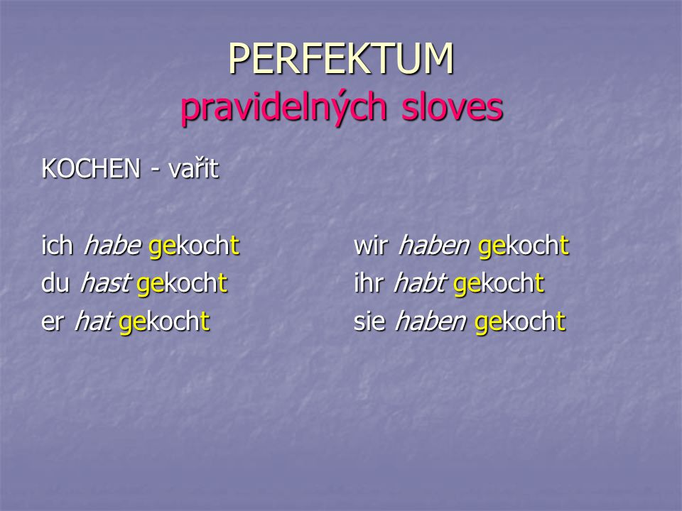 PERFEKTUM pravidelných sloves
