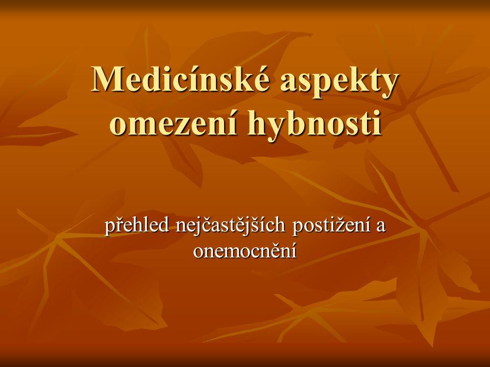Medicínské aspekty omezení hybnosti