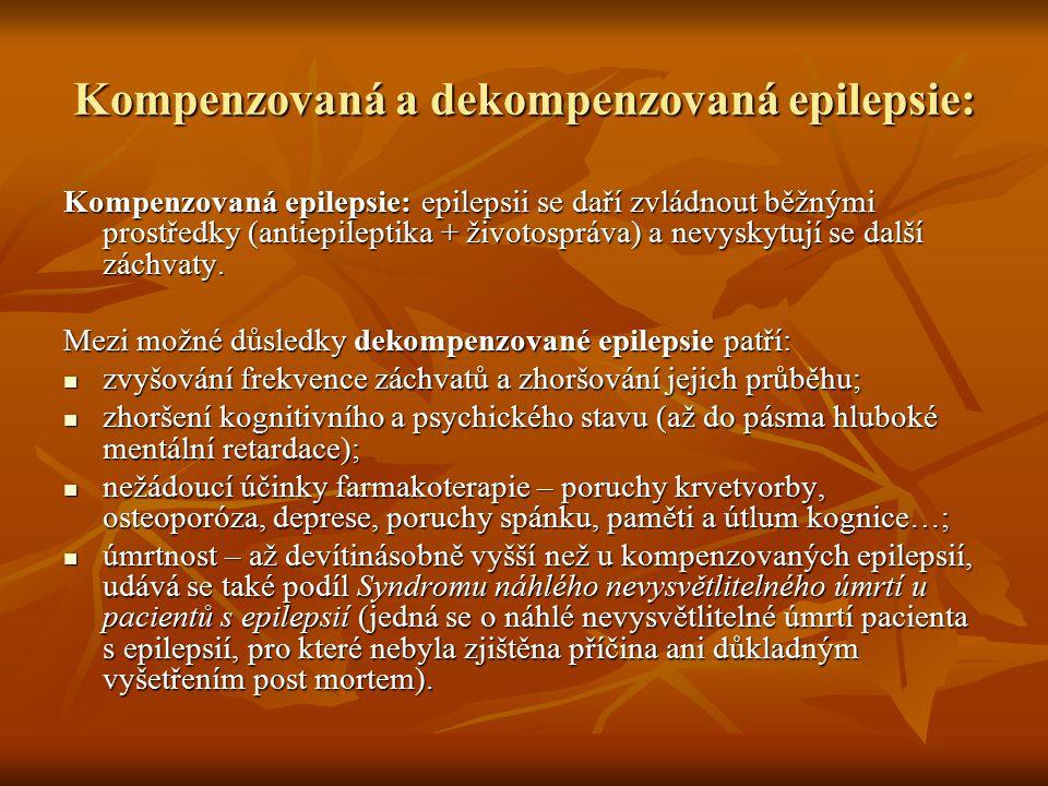 Kompenzovaná a dekompenzovaná epilepsie: