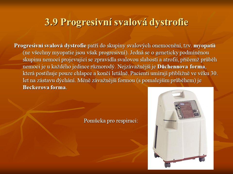 3.9 Progresivní svalová dystrofie