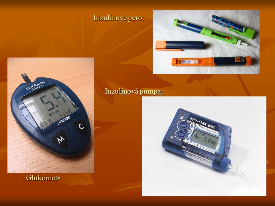 Inzulínové pero: Inzulínová pumpa: Glukometr