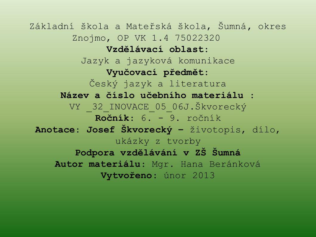 VY _32_INOVACE_05_06J.Škvorecký