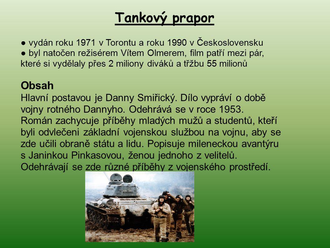 Tankový prapor ● vydán roku 1971 v Torontu a roku 1990 v Československu.