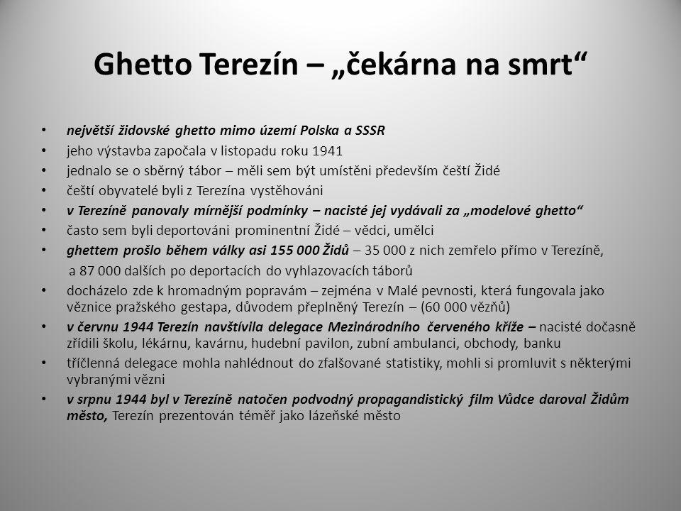 """Ghetto Terezín – """"čekárna na smrt"""