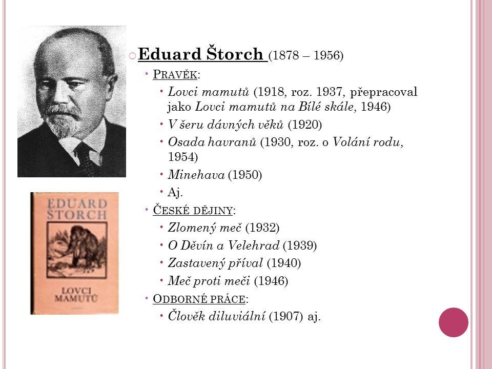 Eduard Štorch (1878 – 1956) Pravěk: