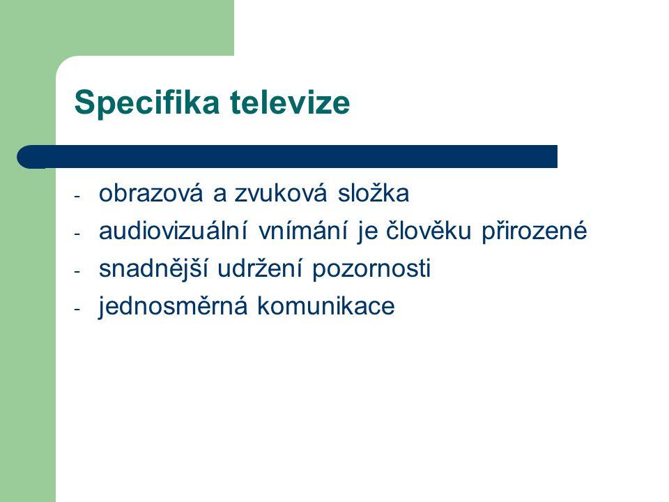 Specifika televize obrazová a zvuková složka