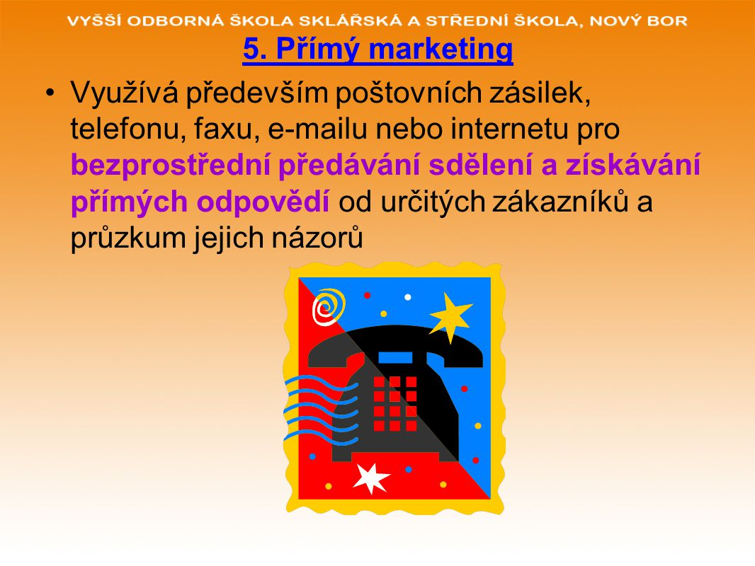5. Přímý marketing