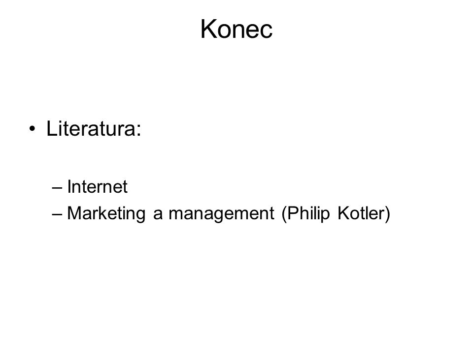 Konec Literatura: Internet Marketing a management (Philip Kotler)