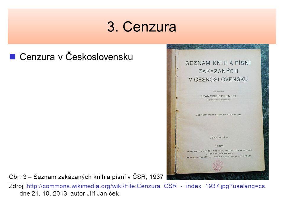 3. Cenzura Cenzura v Československu