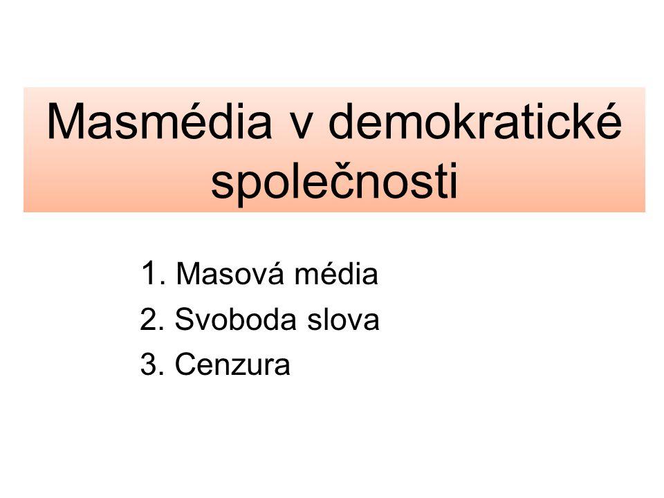 Masmédia v demokratické společnosti