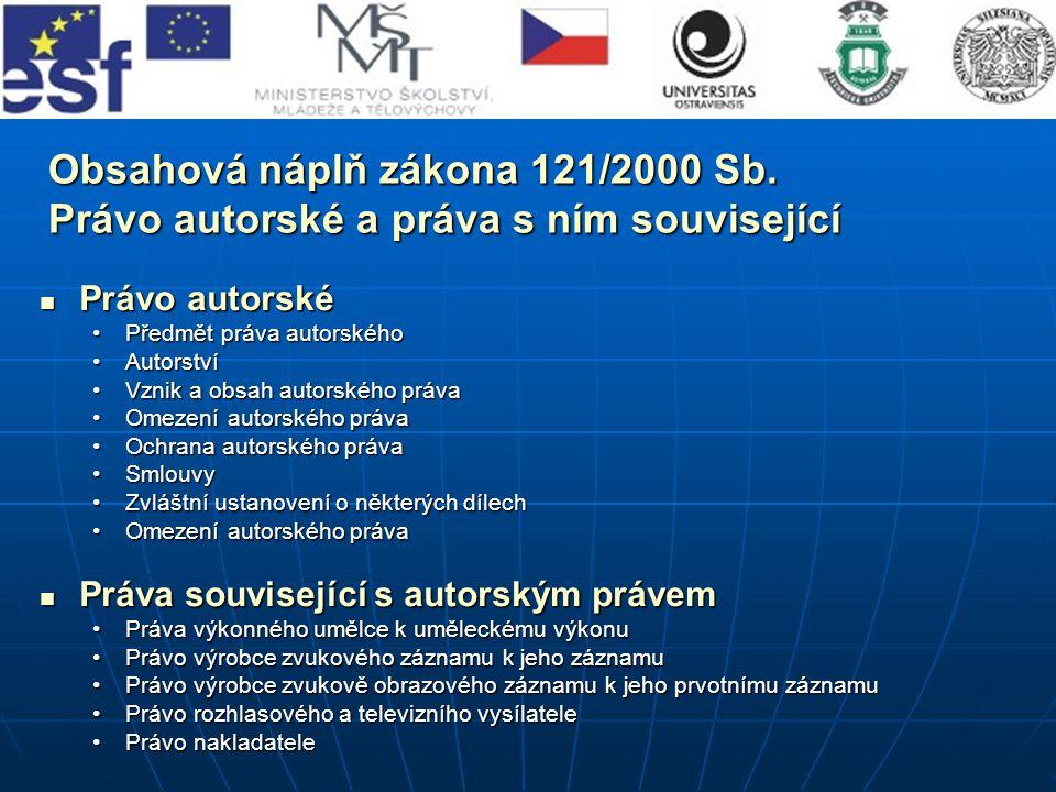 Obsahová náplň zákona 121/2000 Sb