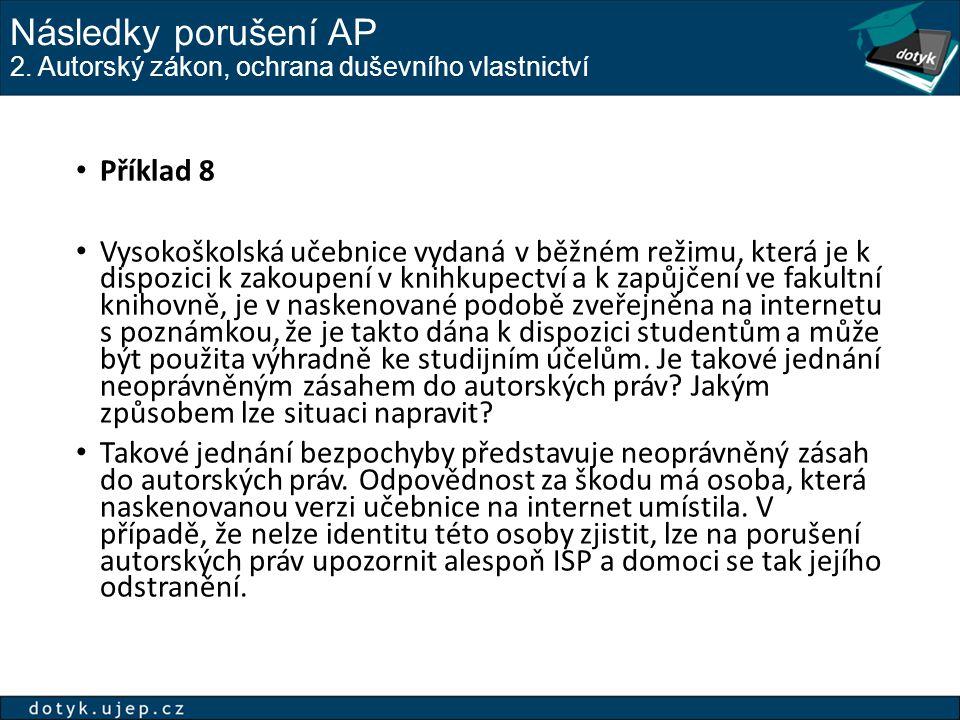 Následky porušení AP 2. Autorský zákon, ochrana duševního vlastnictví