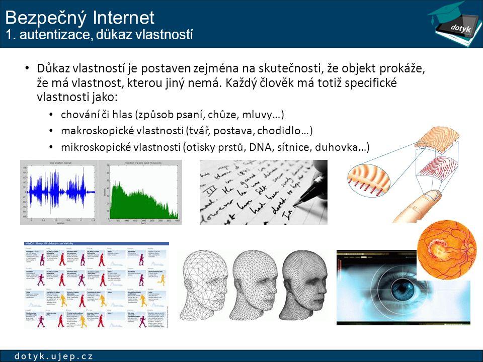 Bezpečný Internet 1. autentizace, důkaz vlastností