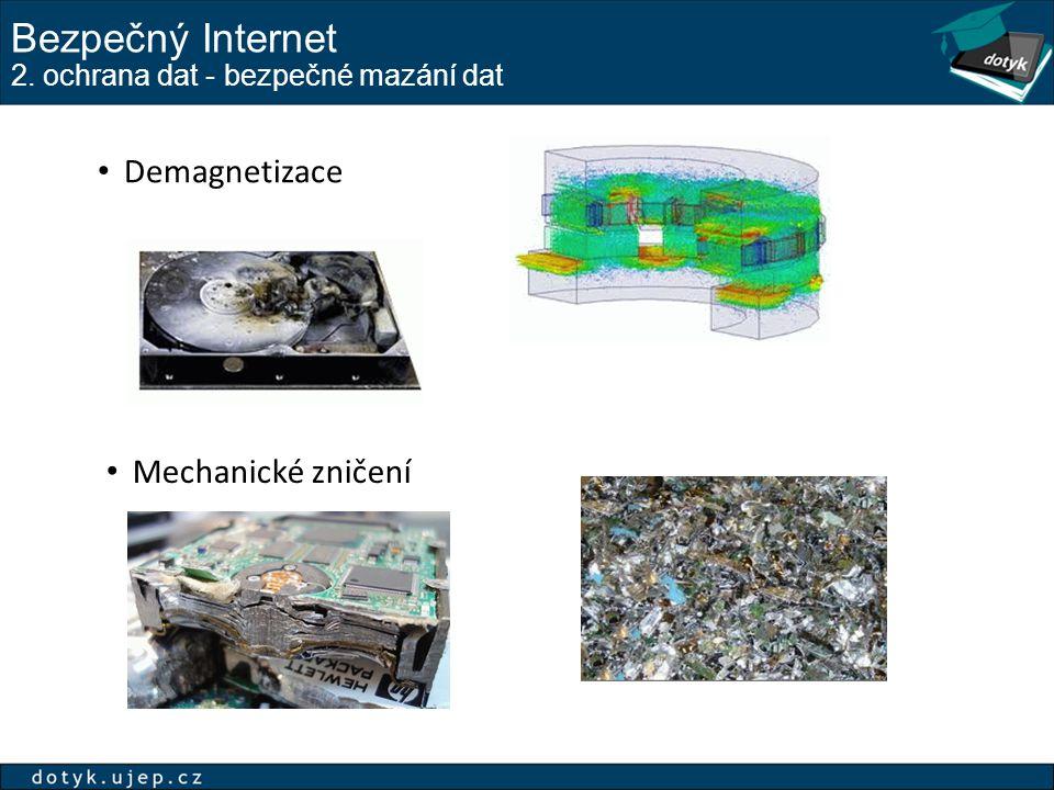 Bezpečný Internet 2. ochrana dat - bezpečné mazání dat