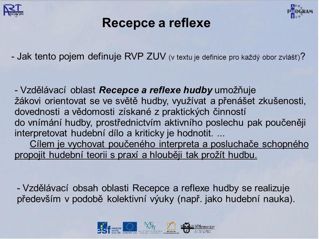 Recepce a reflexe - Jak tento pojem definuje RVP ZUV (v textu je definice pro každý obor zvlášť)