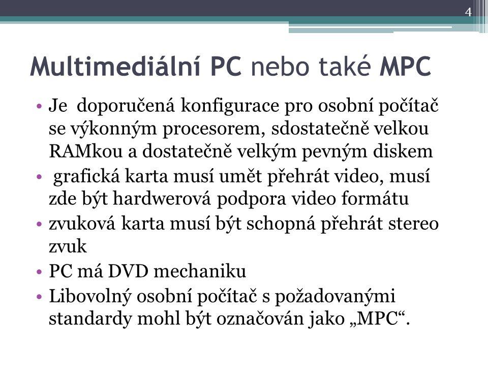 Multimediální PC nebo také MPC