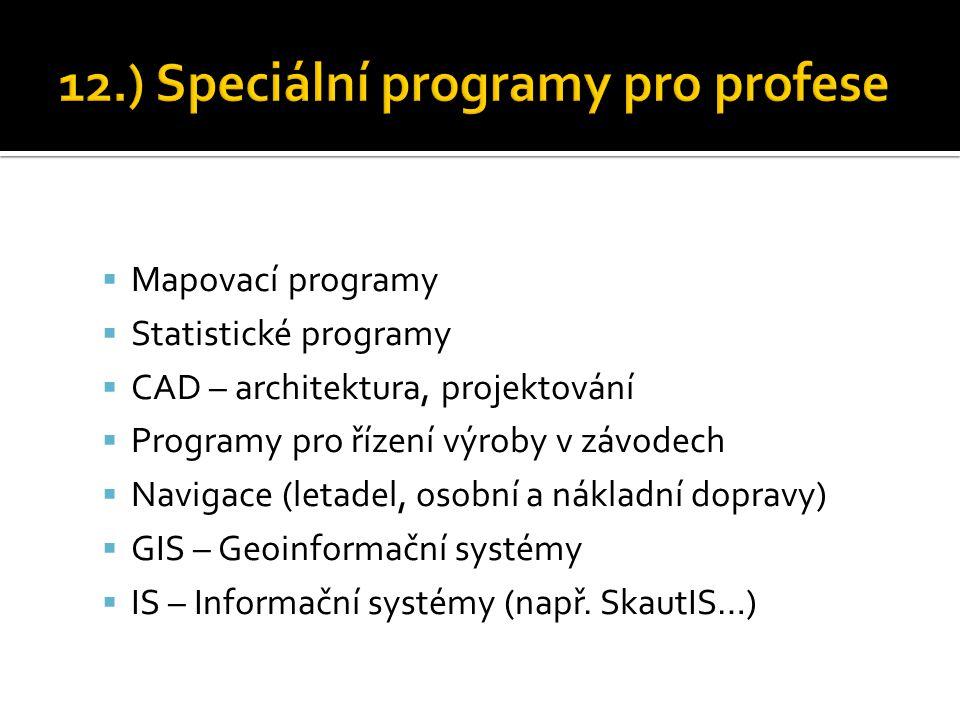 12.) Speciální programy pro profese