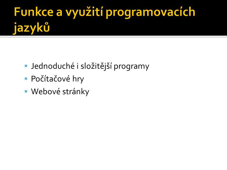 Funkce a využití programovacích jazyků