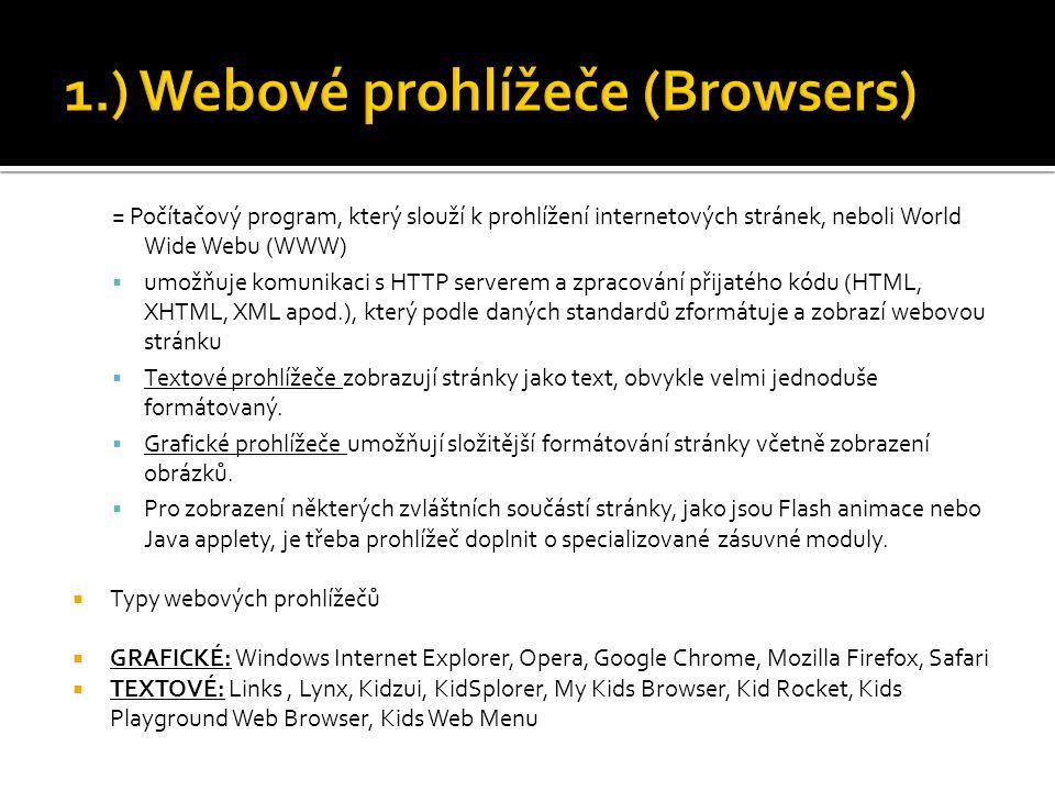 1.) Webové prohlížeče (Browsers)