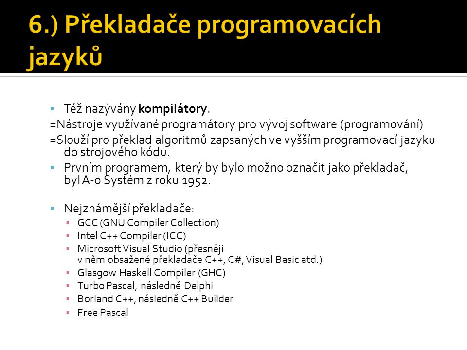 6.) Překladače programovacích jazyků