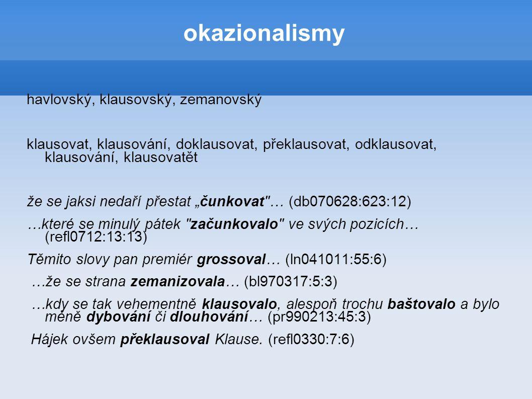 okazionalismy havlovský, klausovský, zemanovský