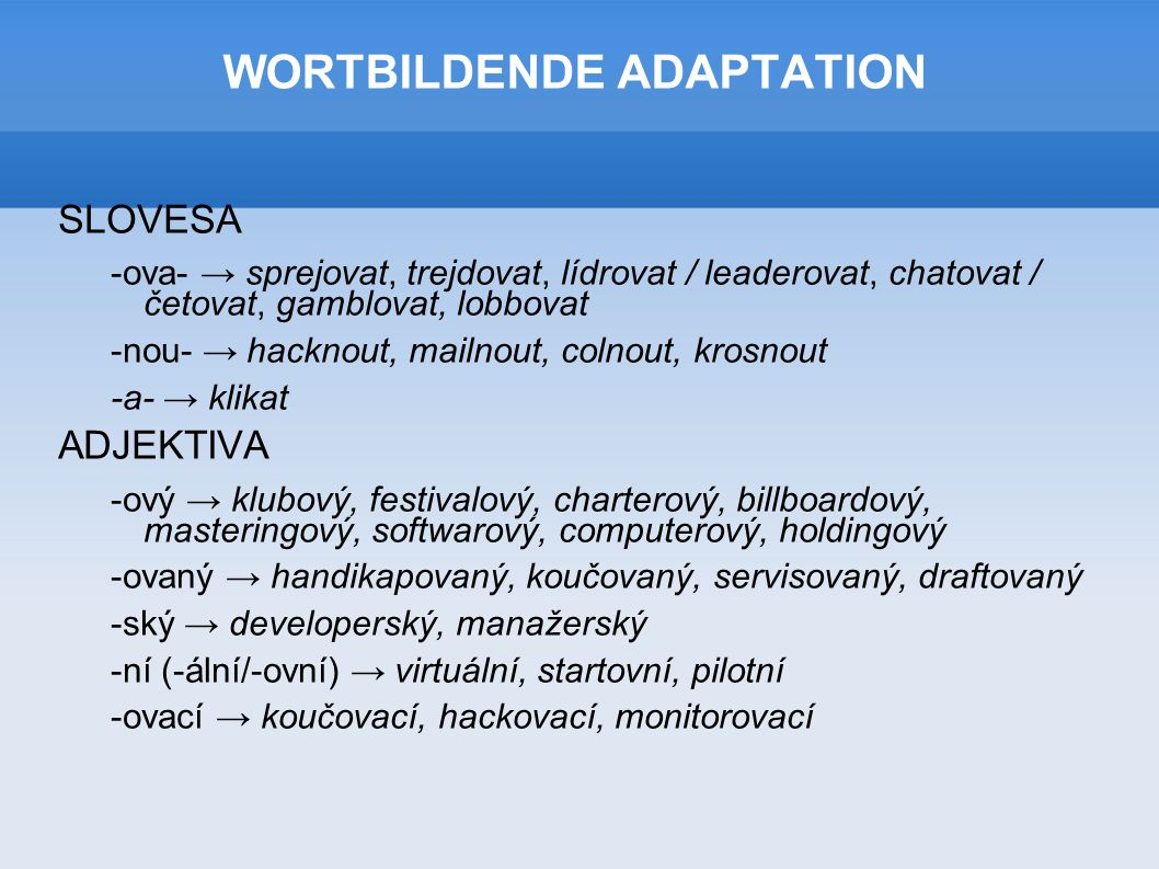 WORTBILDENDE ADAPTATION