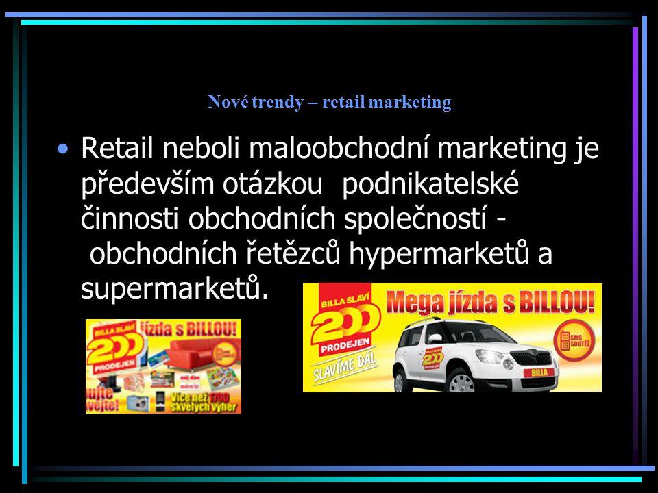 Nové trendy – retail marketing