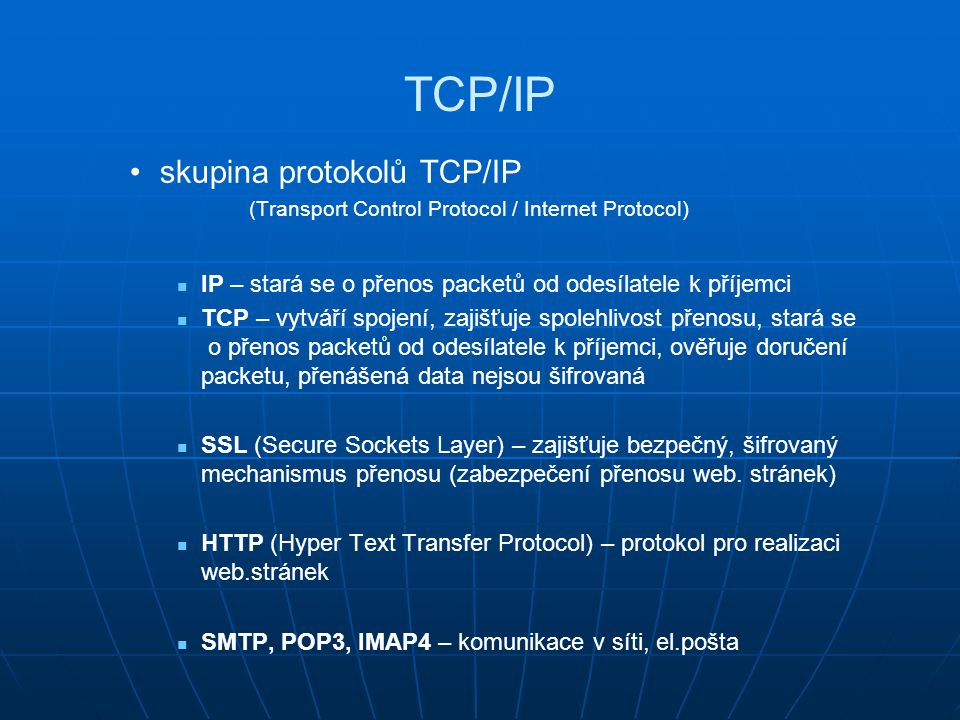 TCP/IP skupina protokolů TCP/IP